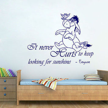 Winnie the Pooh Wall Decal It Never Hurts Eeyure Quote Nursery Home Decor DS446
