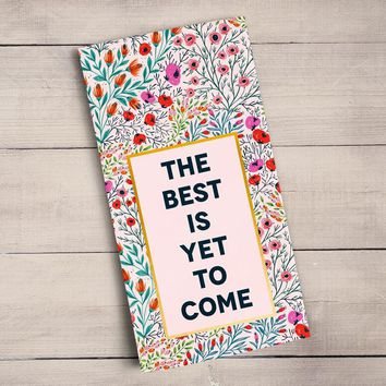 The Best Is Yet To Come - Gold Metallic Tea Towels