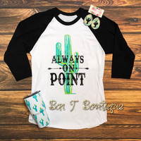 Always on Point Raglan