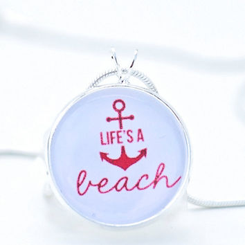Life's A Beach necklace-beach pendant,wearable art,fun jewelry,Ocean,summer,anchor ,pink color