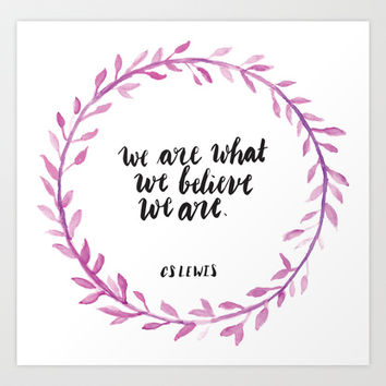CS Lewis Quote Art Print by Pineandpapyrus