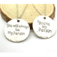 'Grey's Anatomy You Are My Person, You Will Always Be My Person Pendant Necklace