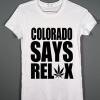 Amendment 64 - Colorado Says Relax - White tshirt