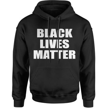 Black Lives Matter BLM Adult Hoodie Sweatshirt