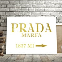 PRADA MARFA GOLD Prints,Printable art,Printable quote,Poster print,Wall decor,Home decor,Colour Print,Choose your colour,Fashion quote,Marfa