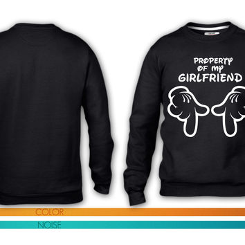 property of my girlfriend crewneck sweatshirt