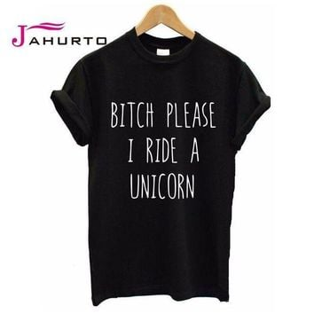 PEAPU3S 2016 Summer T shirt Women BITCH PLEASE I RIDE A UNICORN Printed T-shirt Short Sleeve Funny Tops