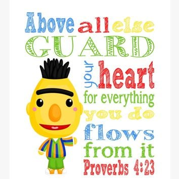 Bert Sesame Street Christian Nursery Decor Print, Above all else Guard your Heart - Proverbs 4:23