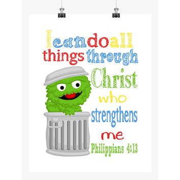 Oscar the Grouch Sesame Street Christian Nursery Decor Print, I Can Do All Things Through Christ Who Strengthens Me, Philippians 4:13