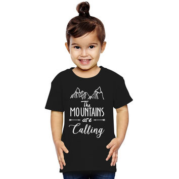 The Mountains Are Calling And I Must Go Toddler T-shirt