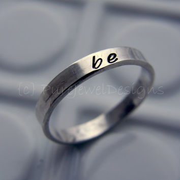 Hand Stamped Stacking Ring - - Sterling Silver - - Inspirational Word