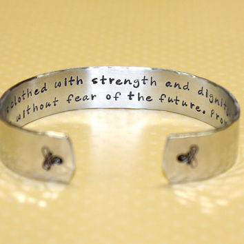 Friend / Gradution / Promotion Gift - She is clothed... Secret Message Custom Hand Stamped Aluminum Cuff Bracelet by Korena Loves