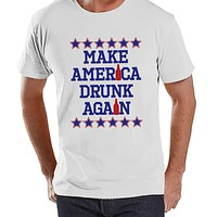 Men's 4th of July Shirt - Make America Drunk Again - White T-shirt - Funny Political 4th of July Party Shirt - Patriotic Drinking Shirt