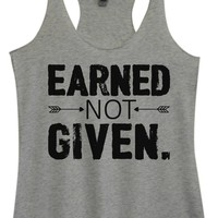 Womens Tri-Blend Tank Top - Earned Not Given