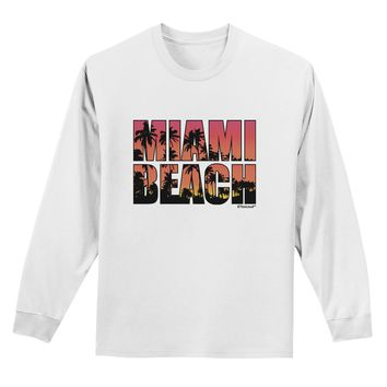 Miami Beach - Sunset Palm Trees Adult Long Sleeve Shirt by TooLoud