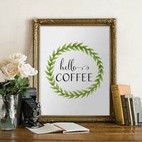 Instant 'hello, coffee' Wall Art Print 8x10 Inspirational Art Typography Coffee Lover Kitchen Art