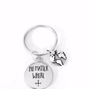 No Matter Where Earth Planet Map Long Distance Friend Sister Mom Gift Keychain