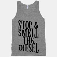 Stop And Smell The Diesel | HUMAN
