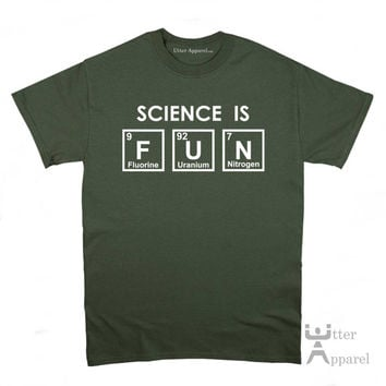 Science is fun unisex shirt for a scientist a great Christmas gift idea for a science student or chemist