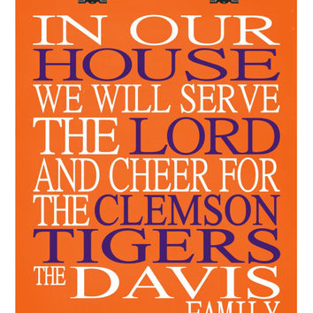 In Our House We Will Serve The Lord And Cheer for The Clemson Tigers Personalized Christian Print - sports art - multiple sizes - Orange