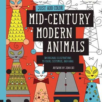 Mid-Century Modern Animals: 30 Original Illustrations to Color, Customize, and Hang (Just Add Color)