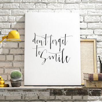 "Inspirational Art ""Don't Forget To Smile"" Printable Quote Typographic Art  Wall Art Nursery Decor Home Décor Calligraphy Kids Room Decor"