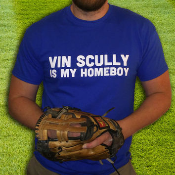 Vin Scully is My Homeboy T-shirt