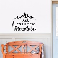 Mountain Wall Decal Dr Seuss Quote Kid You'll Move Mountains Kids Wall Decals Quotes Rustic Wall Decor Bedroom Nursery Wall Art Sayings Q285