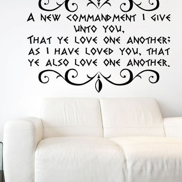 Vinyl Wall Decal Sticker New Commandment Bible Verse #5384