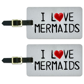 I Love Mermaids Written on Paper Luggage Tag Set