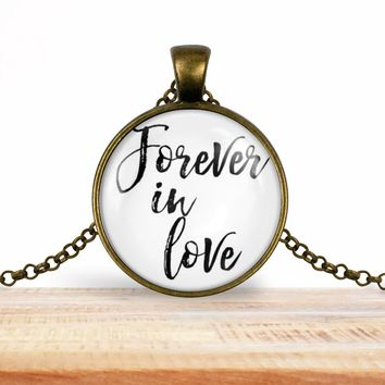 Valentine's pendant necklace, Forever in Love, choice of silver or bronze, key ring option