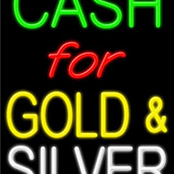 Cash For Gold & Silver Handcrafted Energy Efficient Glasstube Neon Signs