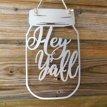 Mason Jar Door Hanger, Mason Jar Monogram, Hey Y'all Sign, Southern Home Decor, Mason Jar Decor, Mason Jar Home Decor, Metal Magnetic Sign