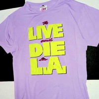SWEET LORD O'MIGHTY! LIVE AND DIE IN LA BIG ASS TEE