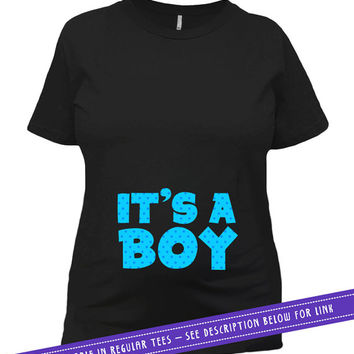 Maternity T Shirt Baby Announcement Shirt Pregnancy Reveal Pregnancy Announcement TShirt Baby Boy Gift ideas It's A Boy Ladies Tee MAT-659