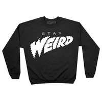 Stay Weird Sweatshirt Pullover Jumper (Black)