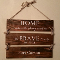 Home is where the Army Sends us, Family Military Duty Stations, Home is where the Navy Coast Guard Marines Marine Corps Air Force sends us