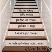 Inspirational Stair Decal - Chase your dreams