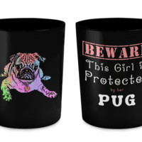 This Girl is Protected by Her Pug Mug