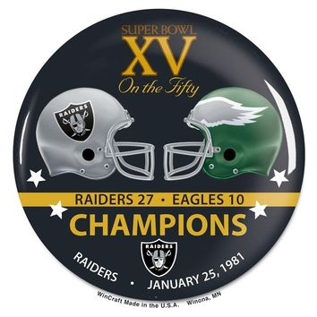 OAKLAND RAIDERS PHILADELPHIA EAGLES SUPER BOWL XV CHAMPS ON THE FIFTY BUTTON