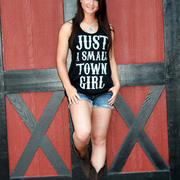 Just A Small Town Girl Relaxed Fit Tank Top- Black