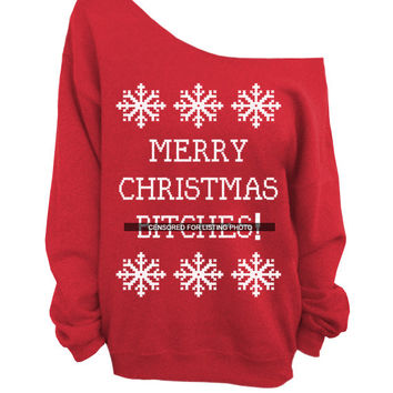 Merry Christmas B*tches - Ugly Christmas Sweater - Red Slouchy Oversized Sweater