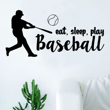 Eat Sleep Play Baseball Quote Wall Decal Sticker Bedroom Living Room Art Vinyl Sports Ball Nursery Teen Softball