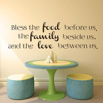 Kitchen Wall Decal - Family Wall Decal - Bless the Food Beside Us Wall Decals - KItchen Decor - KItchen Wall Decor T78