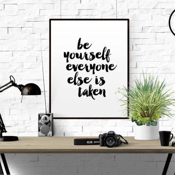 Literary quotes Be yourself everyone else is taken Wall decor print Home decor print Oscar wilde Literary gifts Home wall decor Graphic art