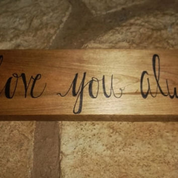 Rustic Love You Always Sign, Rustic Country Wedding Sign, Rustic Wedding Sign, Bridal Shower Decor, Rustic Home Decor