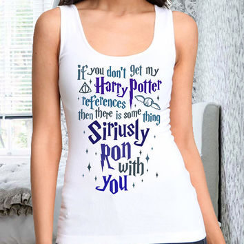 if you dont get my harry potter women tank for women tank men tank polyester cotton tank