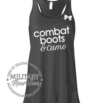 Combat Boots and Camo Racerback Tank Top Military Shirt, Army, Air Force, Marines, Navy, Wife, Fiance, Girlfriend, Mom, Workout