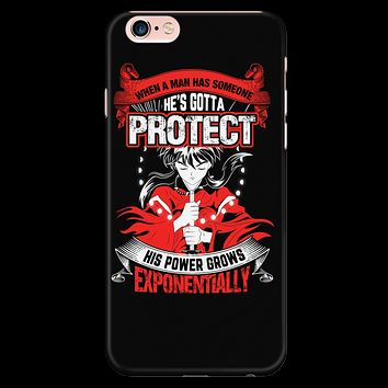 Inuyasha - When A Men Has Someone, He's Gotta Protect His Power Grows Expomentially - Iphone Phone Case - TL01332PC