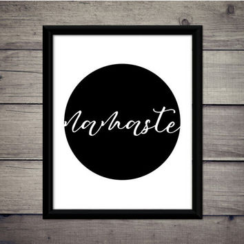 Namaste - Motivational Print, Instant Download, Digital Art, Printable, Decor, Gift, Sign, Yoga, Relax, Namaste, Inspirational, Home, Poster